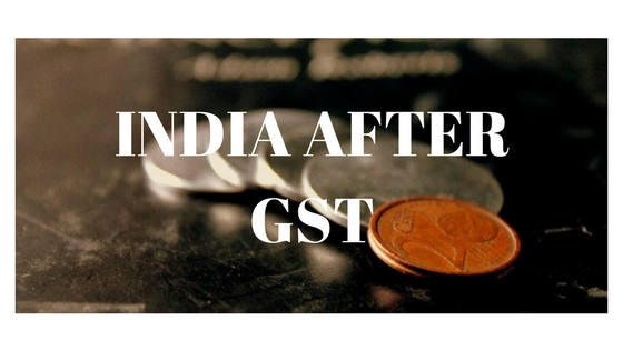 INDIA AFTER GST